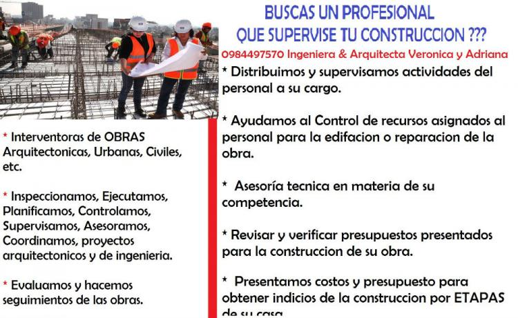 INGENIERA Y ARQUITECTA SUPERVISAN O CONSTRUYEN SU OBRA CAV24200
